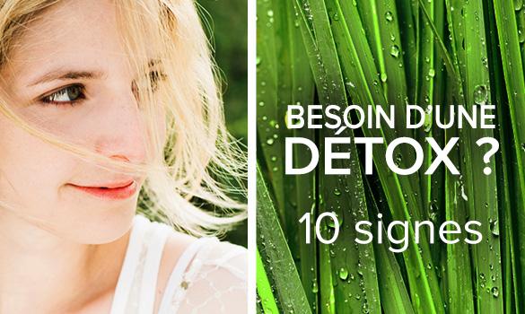 Besoin d'une détox : 10 signes à connaitre